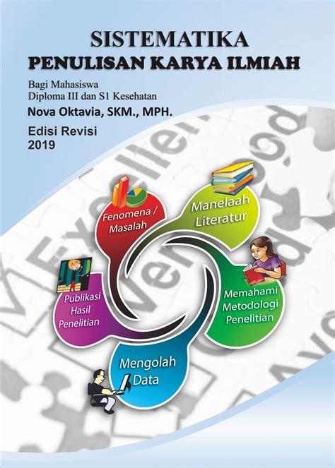 Buku Sistematika Penulisan Karya Ilmiah Edisi Revisi 2019