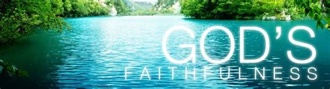 gods faithfulness   failures  vision church