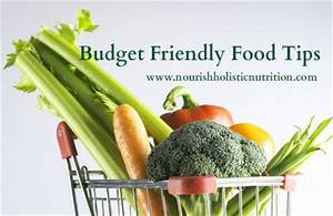 Budget Friendly Food Tips - Nourish Holistic Nutrition