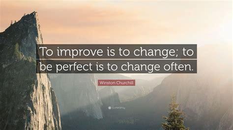 winston churchill quote  improve   change