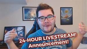 ANNOUNCEMENT! – 24 Hour Livestream on Saturday! [50K ...