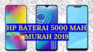 5 Hp Baterai Besar Murah 2019   Harga 1 - 2 Jutaan
