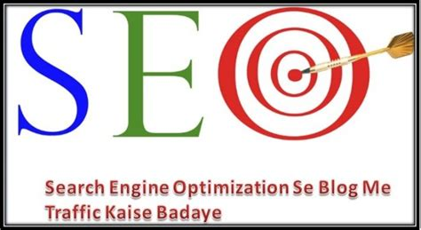 Search Engine Optimization Traffic by Search Engine Optimization Se Me Traffic Kaise Badaye