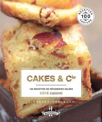 cuisine minute par marabout cakes cie aux éditions marabout