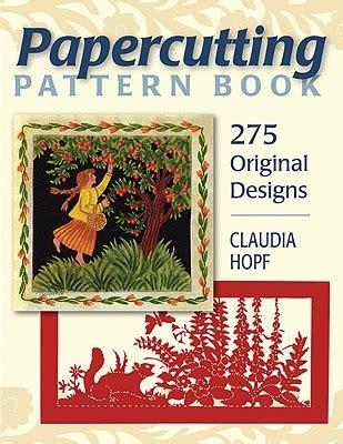 papercutting pattern book  original designs  claudia hopf