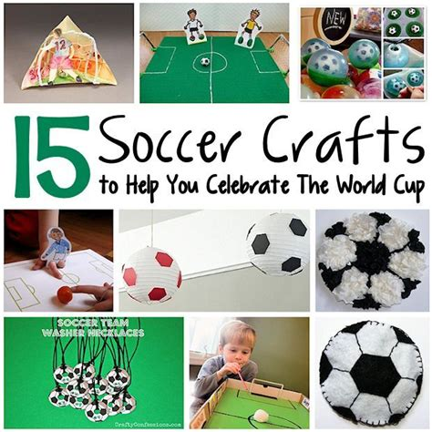 make some soccer crafts in honor of the world cup 654 | c985665e8df07c62f62e85f5116b4181