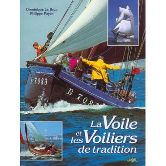 la voile  les voiliers de tradition relie dominique