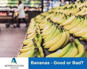 Bananas Good or Bad