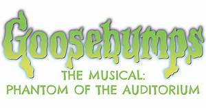 AAC to Host Adult Night of 'Goosebumps the Musical ...
