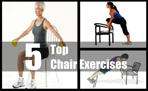 five top chair exercises best chair exercise program