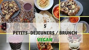 Petit Déjeuner Vegan : 5 id es de petit d jeuner et brunch vegan youtube ~ Melissatoandfro.com Idées de Décoration