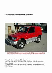 1991 2003 Mitsubishi Pajero Montero Repair Service Manuals By Steve