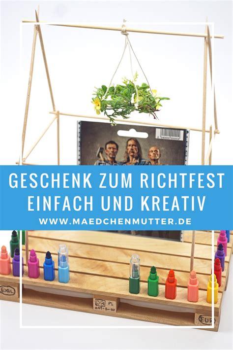 Basteln Mit Schaschlikspießen by Ein Sch 246 Nes Geschenk Zum Richtfest M 228 Dchenmutter