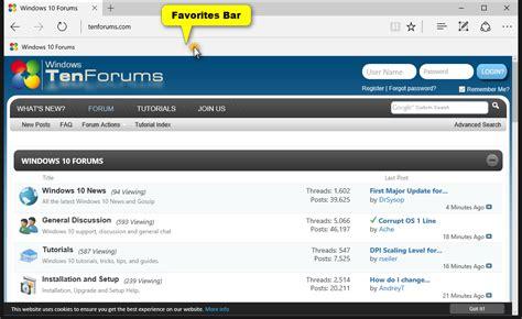 windows top bar missing microsoft edge favorites bar turn on or in windows
