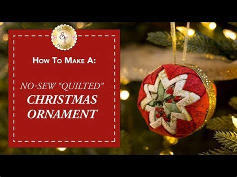 shabby fabrics no sew christmas ornament no sew quot quilted quot christmas ornament with jennifer bosworth of shabby fabrics