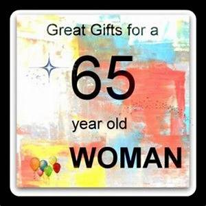 t ideas for a 65 year old womanBirthday Ideas