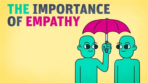 The Importance Of Empathy Youtube