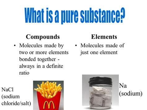 is table salt a compound pure substances vs mixtures physical and chemical changes