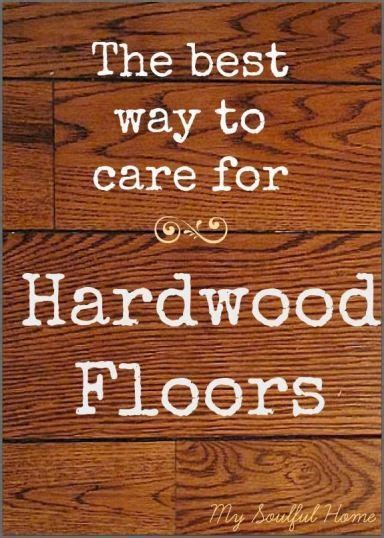 best way to care for wood floors pinterest the world s catalog of ideas