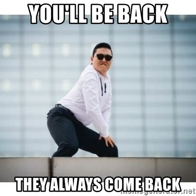 Come Back To Me Meme - goodbye for now movie battles ii community
