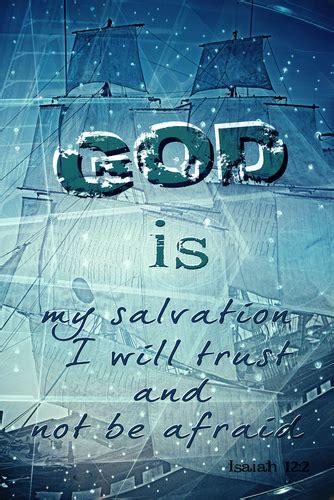 isaiah  behold god   salvation   trust