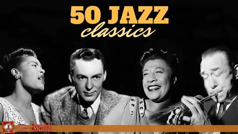 best jazz songs the best jazz songs of all time 50 unforgettable jazz