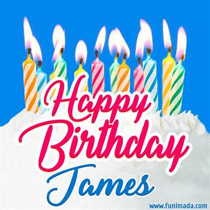 James Birthday Happy Cake Candles Lit Funimada