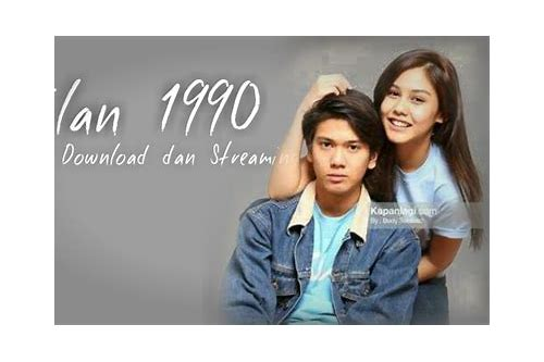 download film dilan 1990 mp4 sub indo