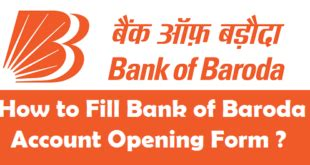 how to fill bank of baroda account opening form how to transfer sbi account from one branch to another