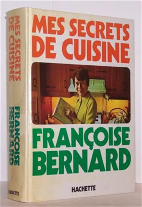 fran 231 oise bernard la m 233 moire de la cuisine des familles fran 231 aises chefs pourcel
