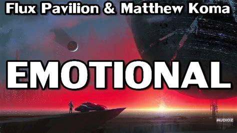 Download Flux Pavilion & Matthew Koma