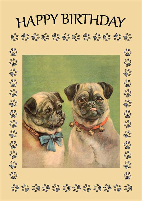 Filed in country music, country music lists, happy country songs by barbara if you're spending way too much time online searching for just the right country songs for birthdays, then you've come to the right place. Vintage Pug Birthday Card | I Love Pugs