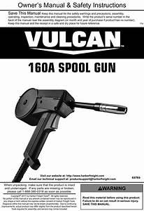 Manual For The 63793 160a Spool Gun