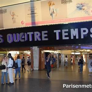 Les Quatre Temps Horaires : centre commercial paris en m tro ~ Dailycaller-alerts.com Idées de Décoration