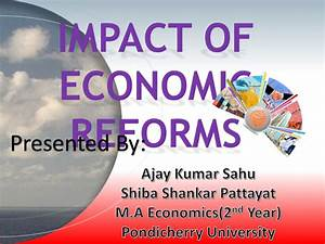 Impact of economic reforms