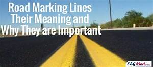 Road Marking Lines  Their Meaning And Why They Are