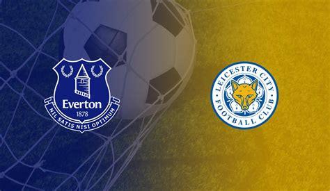 Everton vs Leicester City - 07/01/20 - Premier League Odds ...