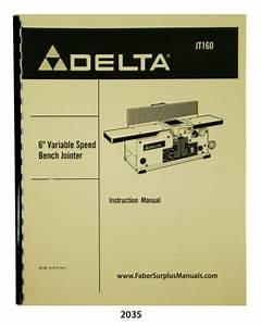 Delta 6 U0026quot  Variable Speed Jointer Jt160 Instructions  U0026 Parts