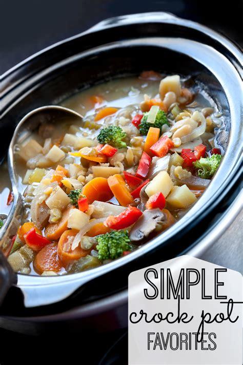 simple crock pot recipes  life  kids