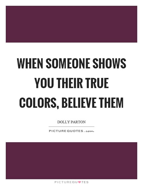 People Show Their True Colours Quotes