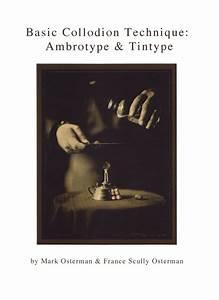 Basic Collodion Technique  Ambrotype  U0026 Tintype
