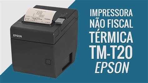 epson impressora téléchargement fiscal tm-t20 usb