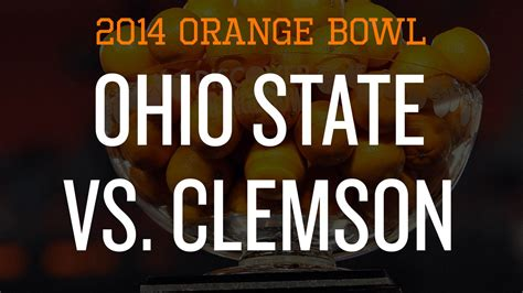 orange bowl game time tv schedule preview  ohio