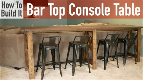 diy bar top console table youtube