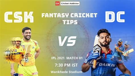 CSK vs DC Dream11 Prediction, Fantasy Cricket Tips ...