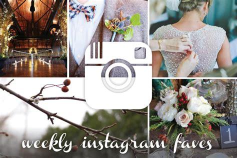 favorite instagram posts  weddingday magazine
