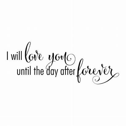 Forever Quotes Wall Quote Marriage Until Loved