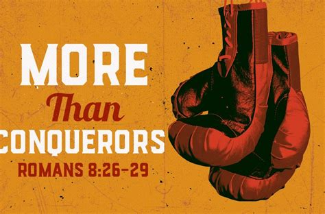 More Than Conquerors-Part 1 - 365 Christ Centered Leadership, LLC