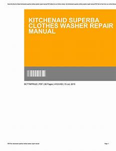 Kitchenaid Superba Clothes Washer Repair Manual By