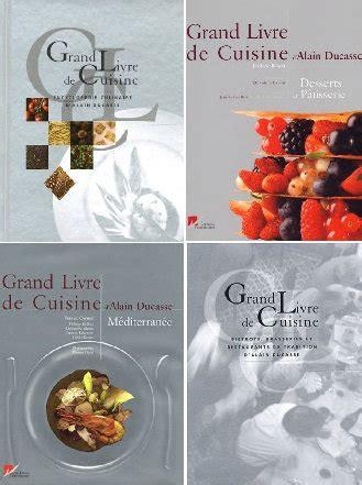 grand livre de cuisine alain ducasse collection quot grand livre de cuisine d alain ducasse